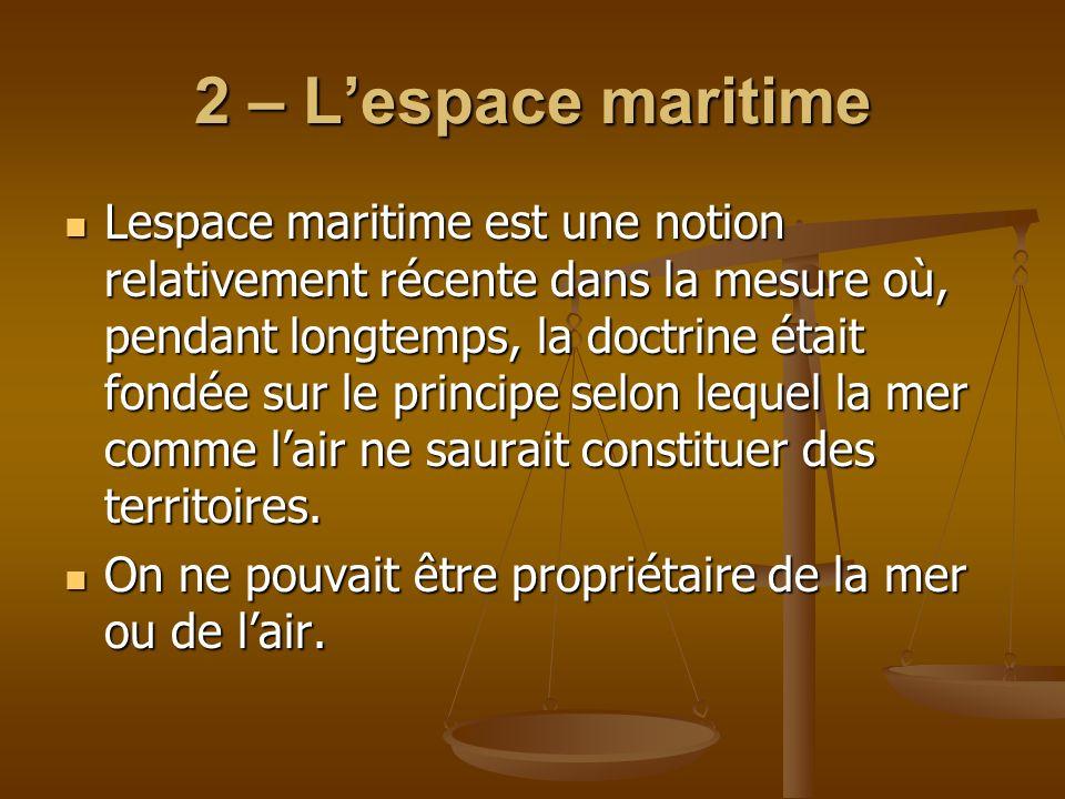 2 – L'espace maritime