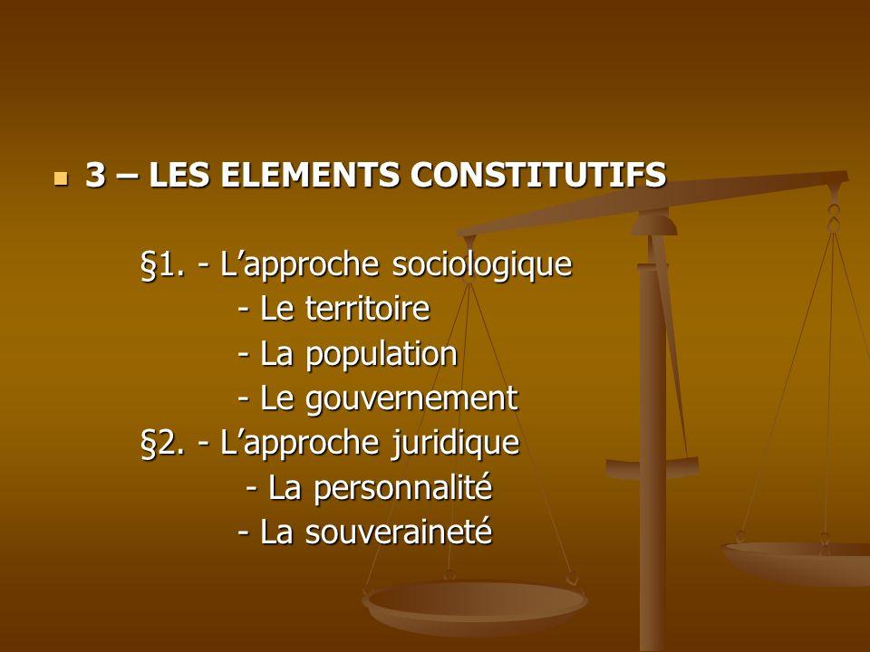 3 – LES ELEMENTS CONSTITUTIFS