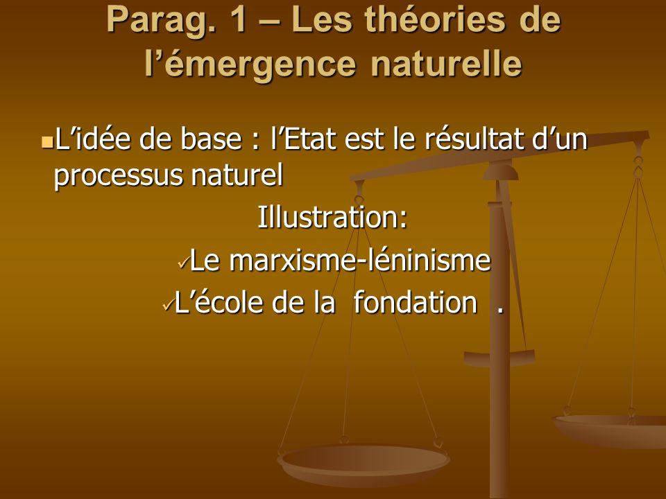 Parag. 1 – Les théories de l'émergence naturelle