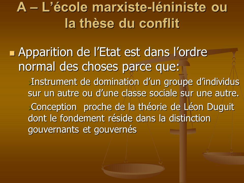 A – L'école marxiste-léniniste ou la thèse du conflit