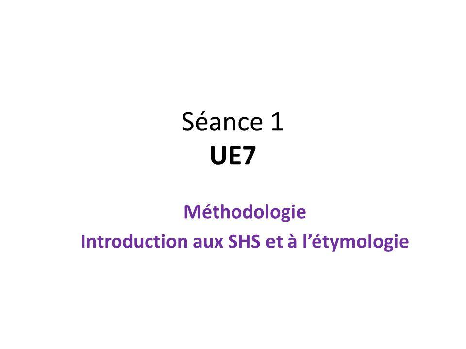 Méthodologie Introduction aux SHS et à l'étymologie