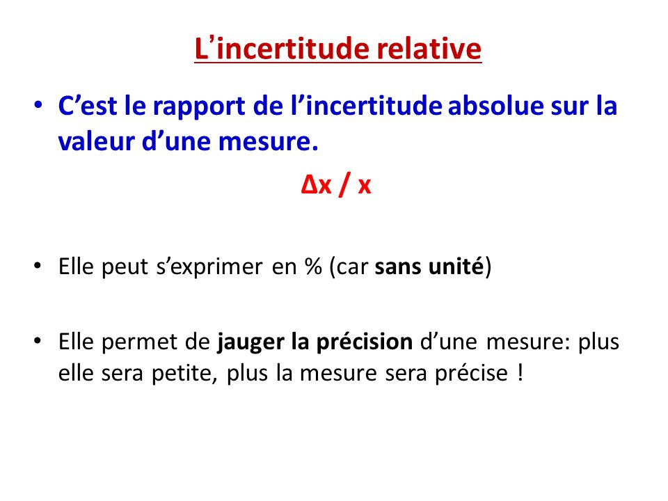 L'incertitude relative