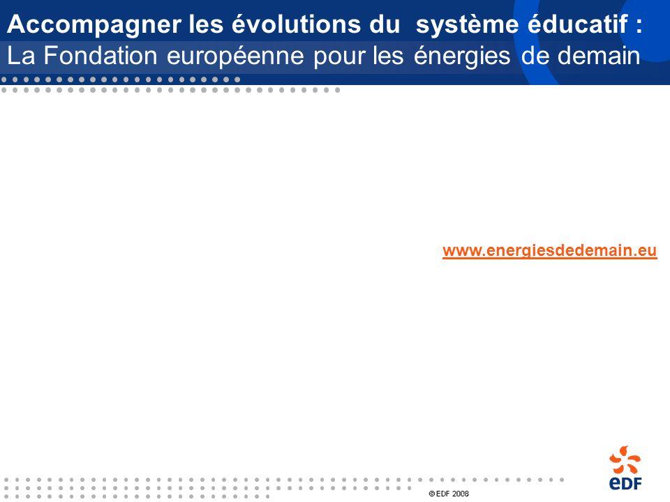 Accompagner les évolutions du système éducatif : La Fondation européenne pour les énergies de demain