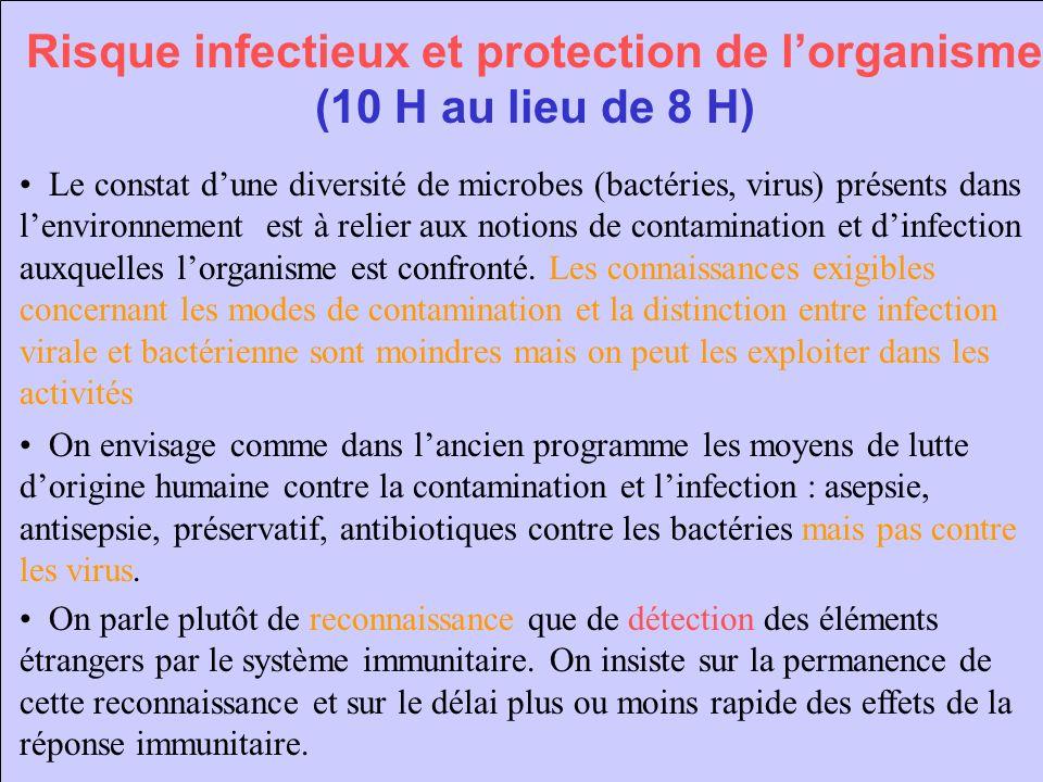 Risque infectieux et protection de l'organisme (10 H au lieu de 8 H)