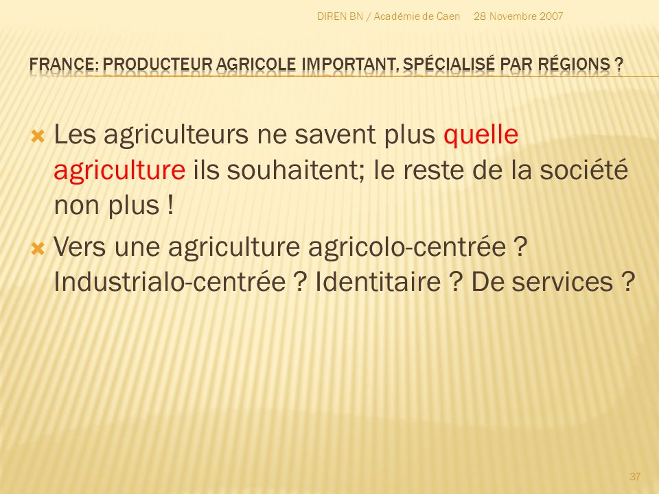 France: producteur agricole important, spécialisé par régions