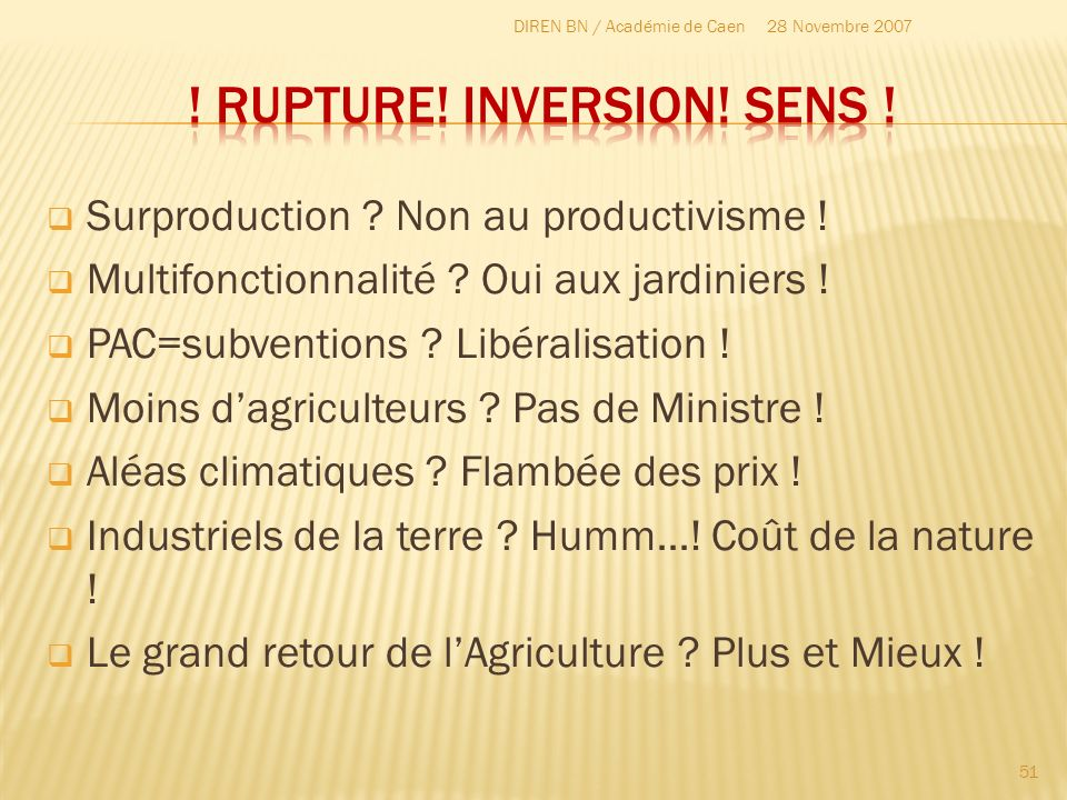! Rupture! Inversion! SENS !