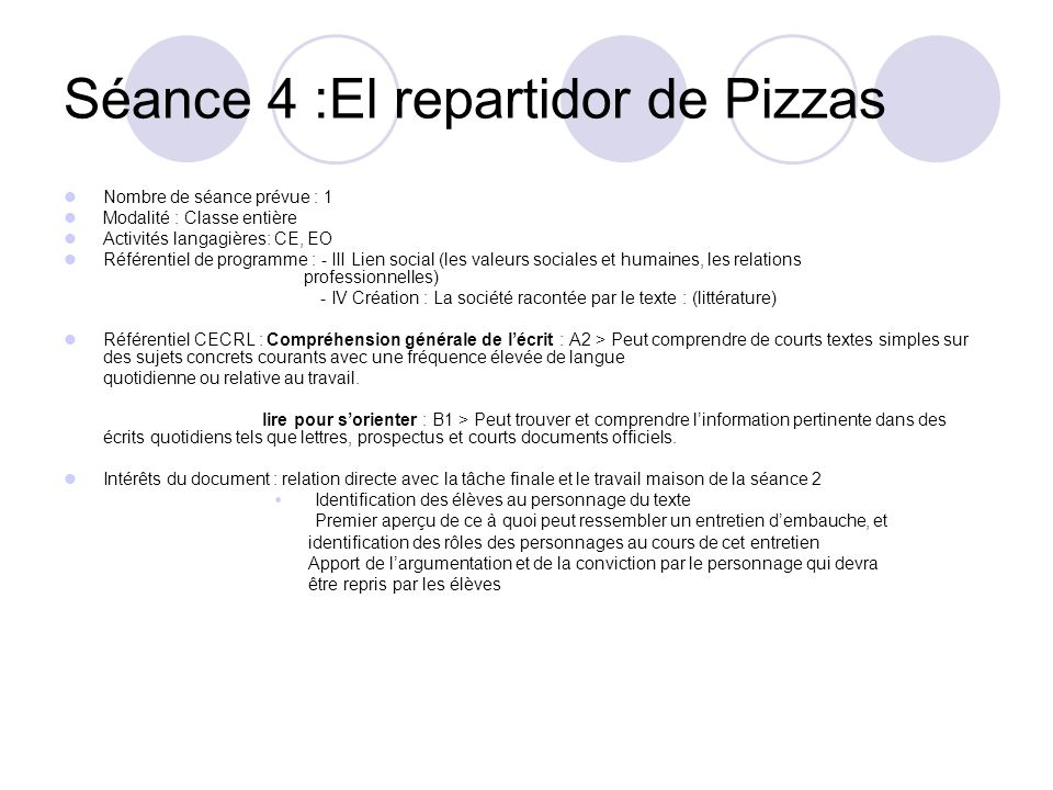 Séance 4 :El repartidor de Pizzas