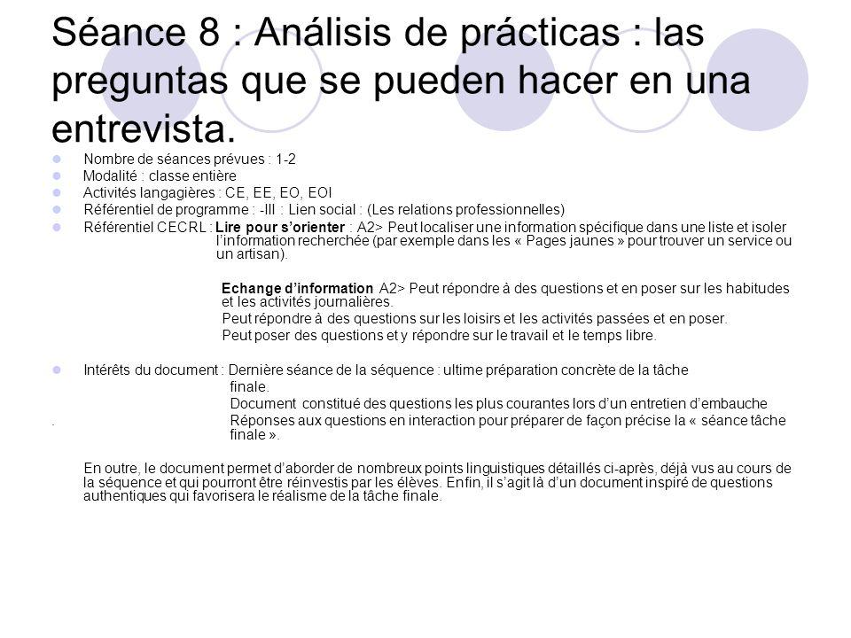 Séance 8 : Análisis de prácticas : las preguntas que se pueden hacer en una entrevista.