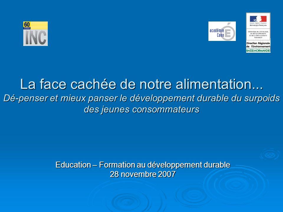 Education – Formation au développement durable 28 novembre 2007