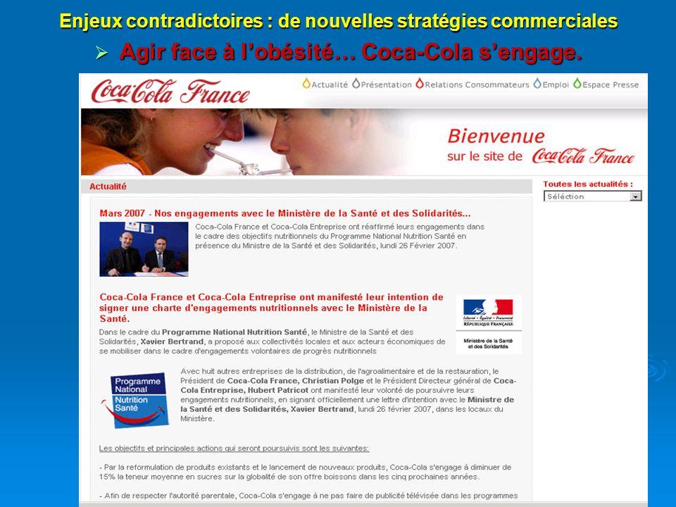 Enjeux contradictoires : de nouvelles stratégies commerciales