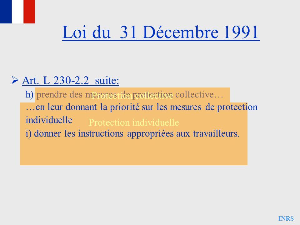 Loi du 31 Décembre 1991 Art. L 230-2.2 suite: