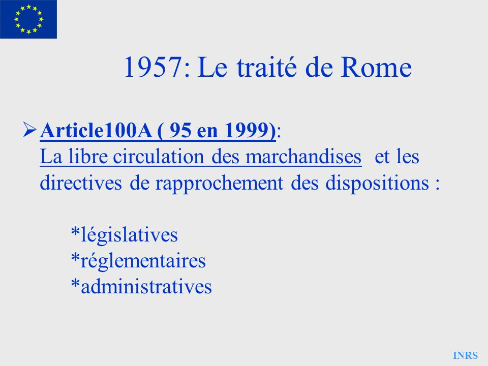 1957: Le traité de Rome