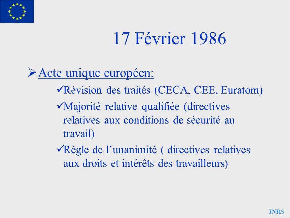 17 Février 1986 Acte unique européen: