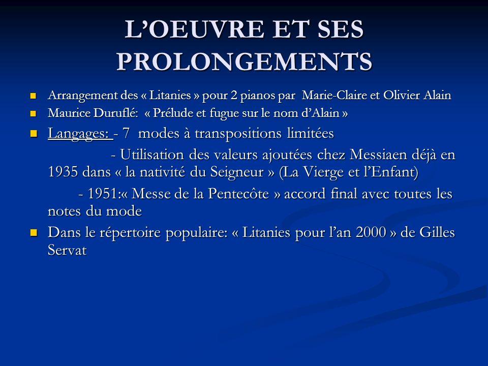 L'OEUVRE ET SES PROLONGEMENTS