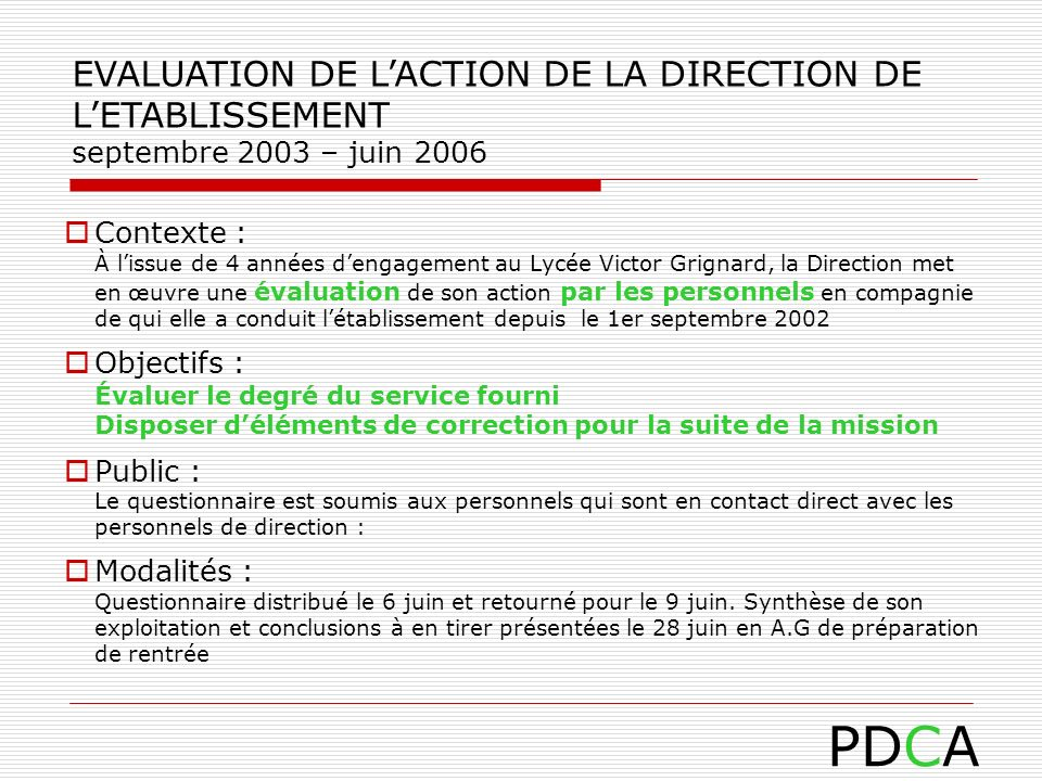 PDCA EVALUATION DE L'ACTION DE LA DIRECTION DE L'ETABLISSEMENT