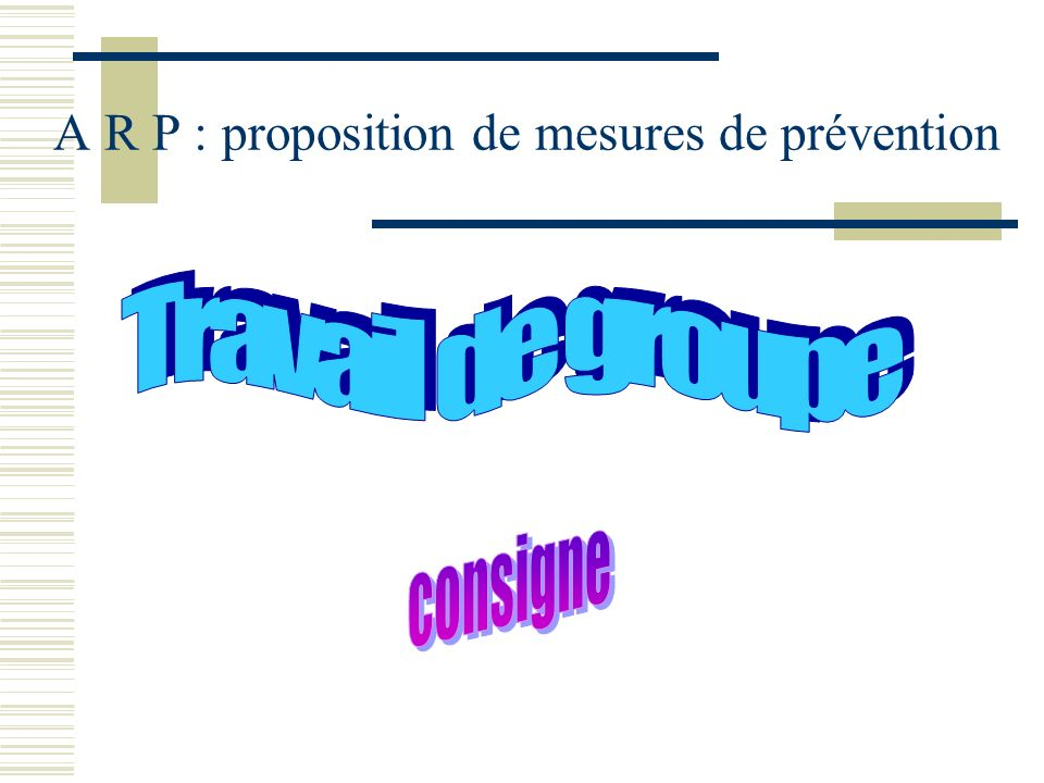 A R P : proposition de mesures de prévention