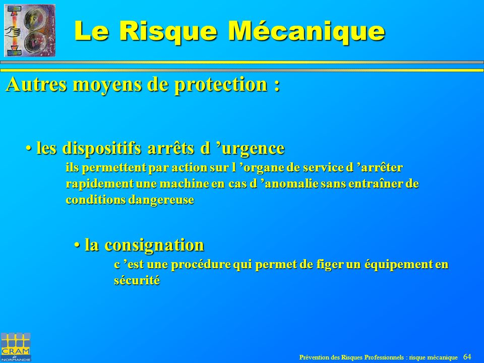 Autres moyens de protection :