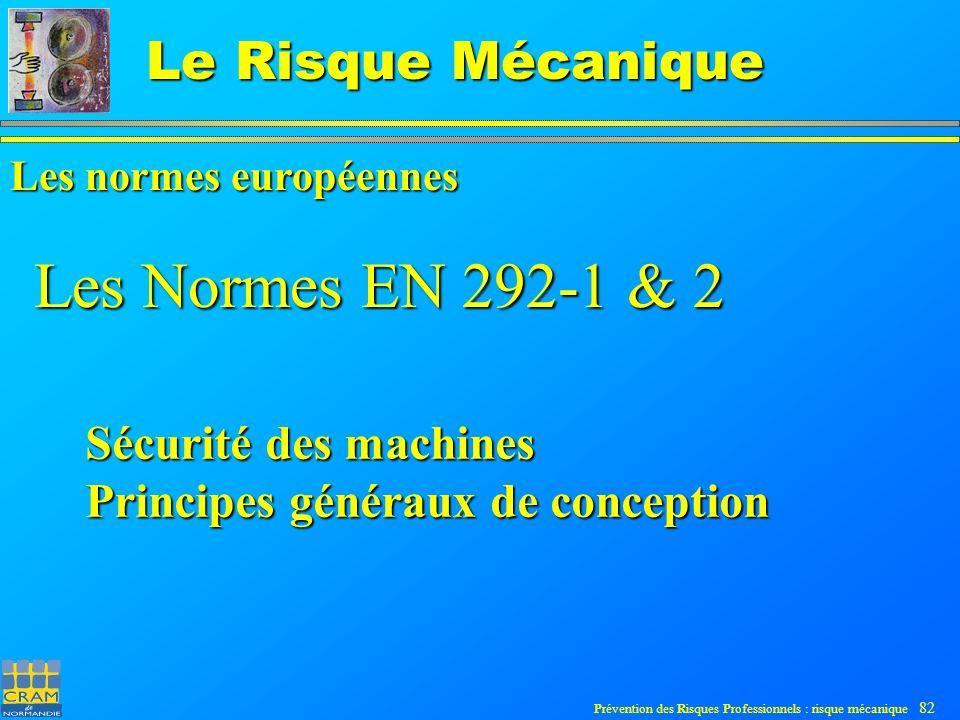 Les Normes EN 292-1 & 2 Sécurité des machines