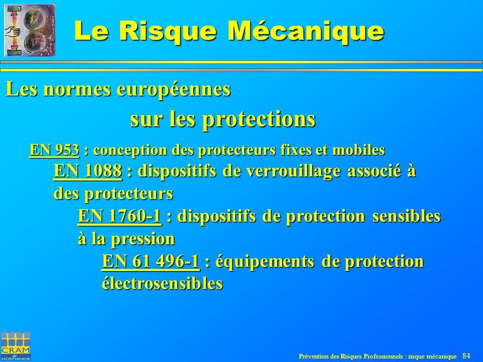 sur les protections Les normes européennes