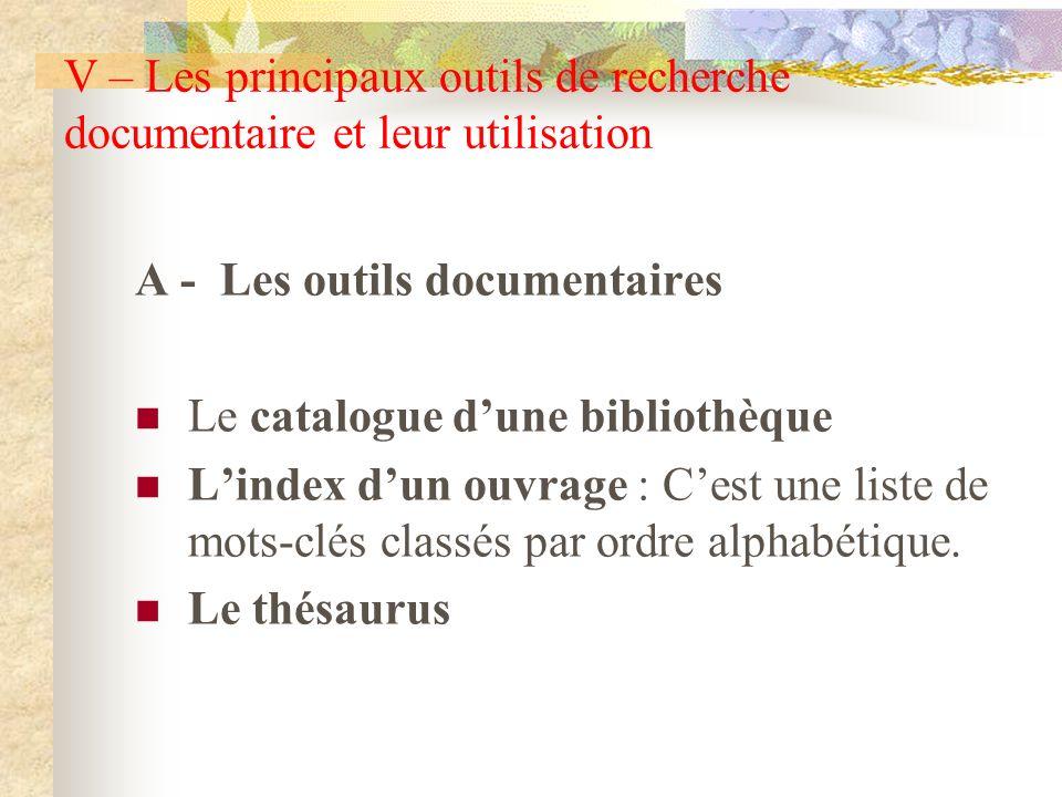 A - Les outils documentaires Le catalogue d'une bibliothèque