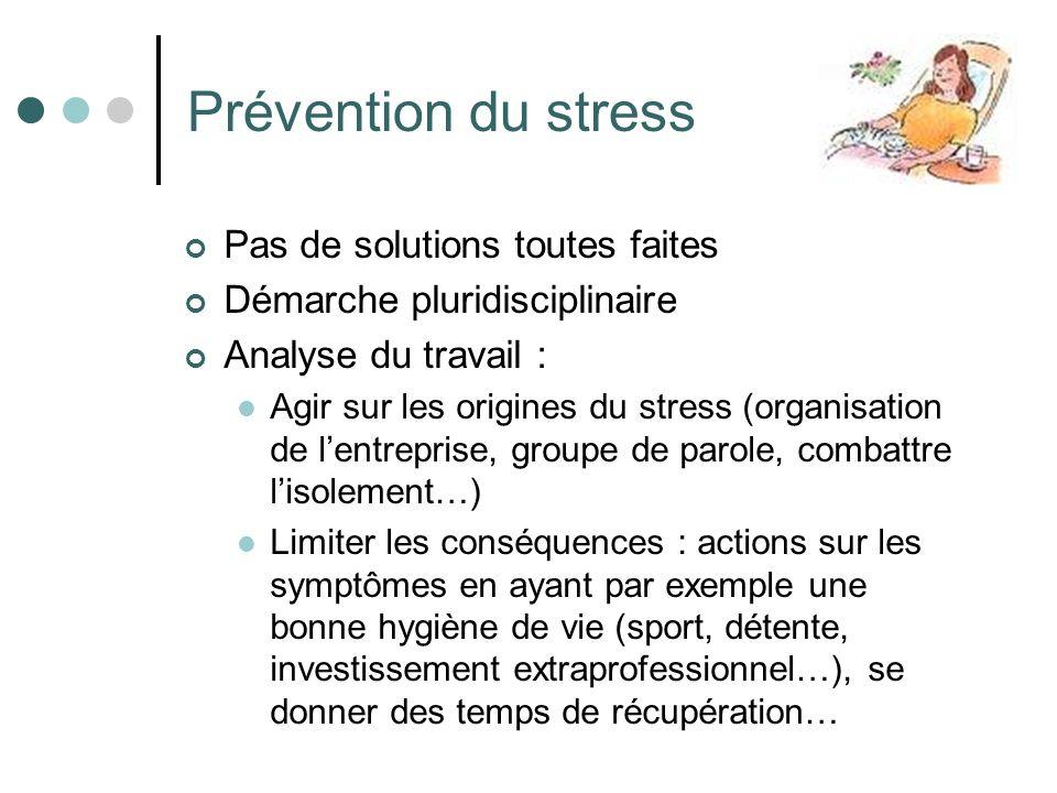Prévention du stress Pas de solutions toutes faites