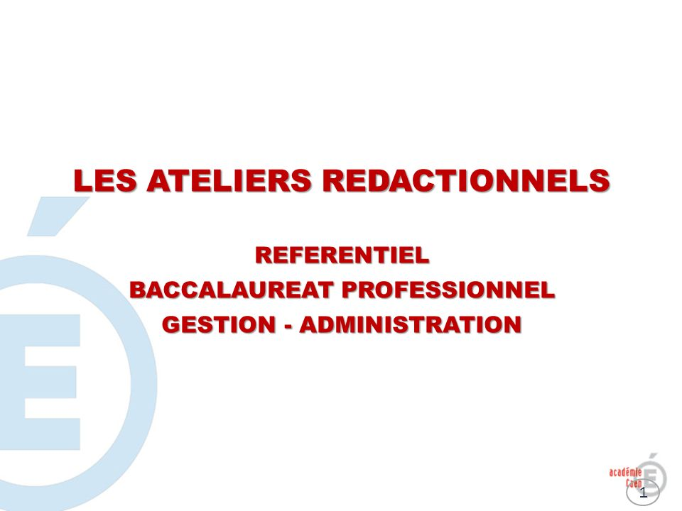 LES ATELIERS REDACTIONNELS