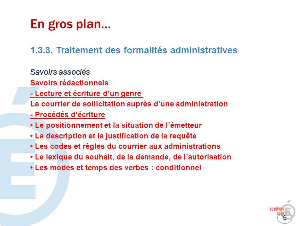 En gros plan… 1.3.3. Traitement des formalités administratives