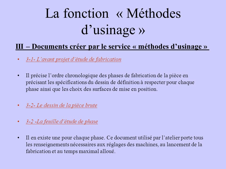 La fonction « Méthodes d'usinage »