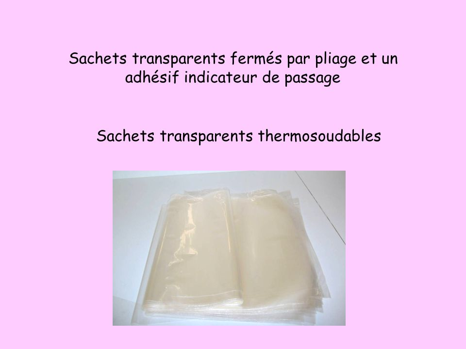 Sachets transparents thermosoudables