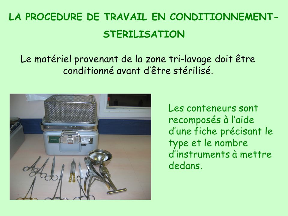 LA PROCEDURE DE TRAVAIL EN CONDITIONNEMENT-