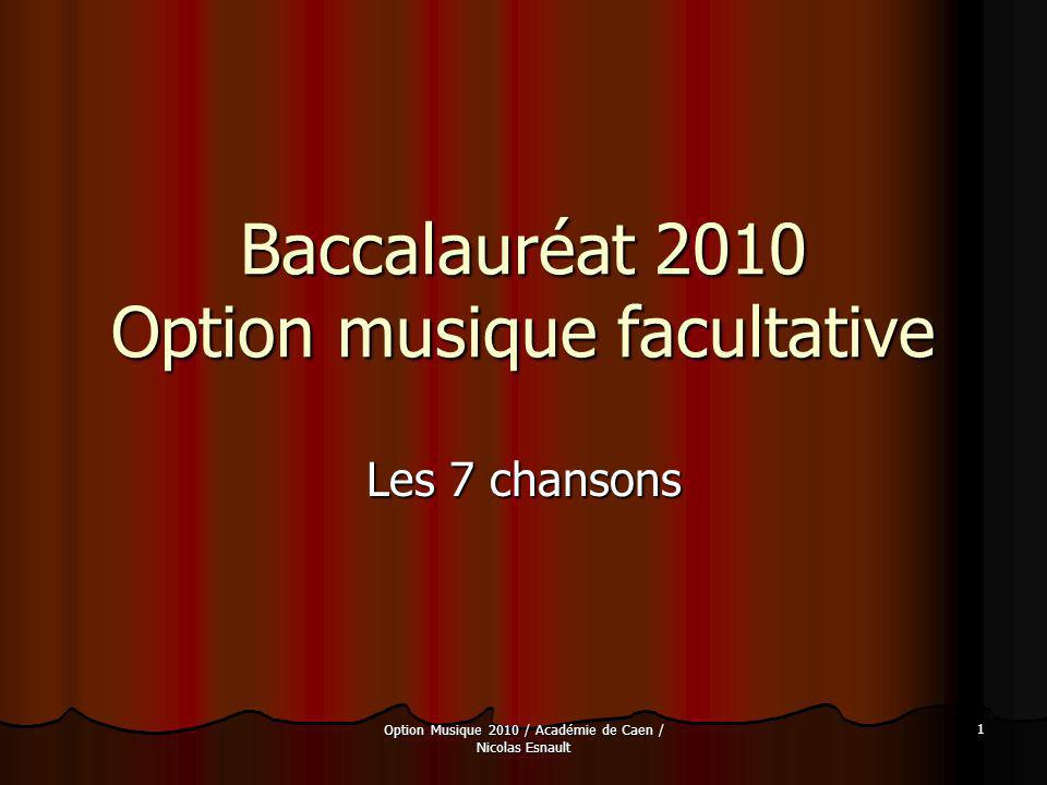 Baccalauréat 2010 Option musique facultative
