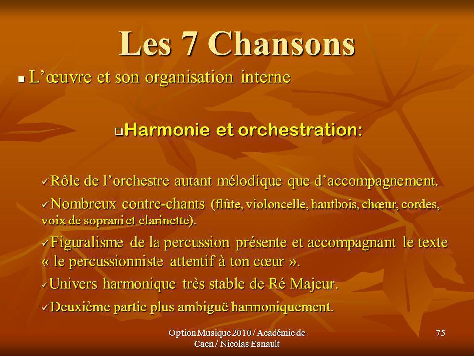 Les 7 Chansons Harmonie et orchestration: