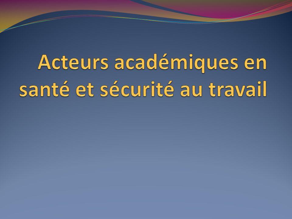 Acteurs académiques en santé et sécurité au travail