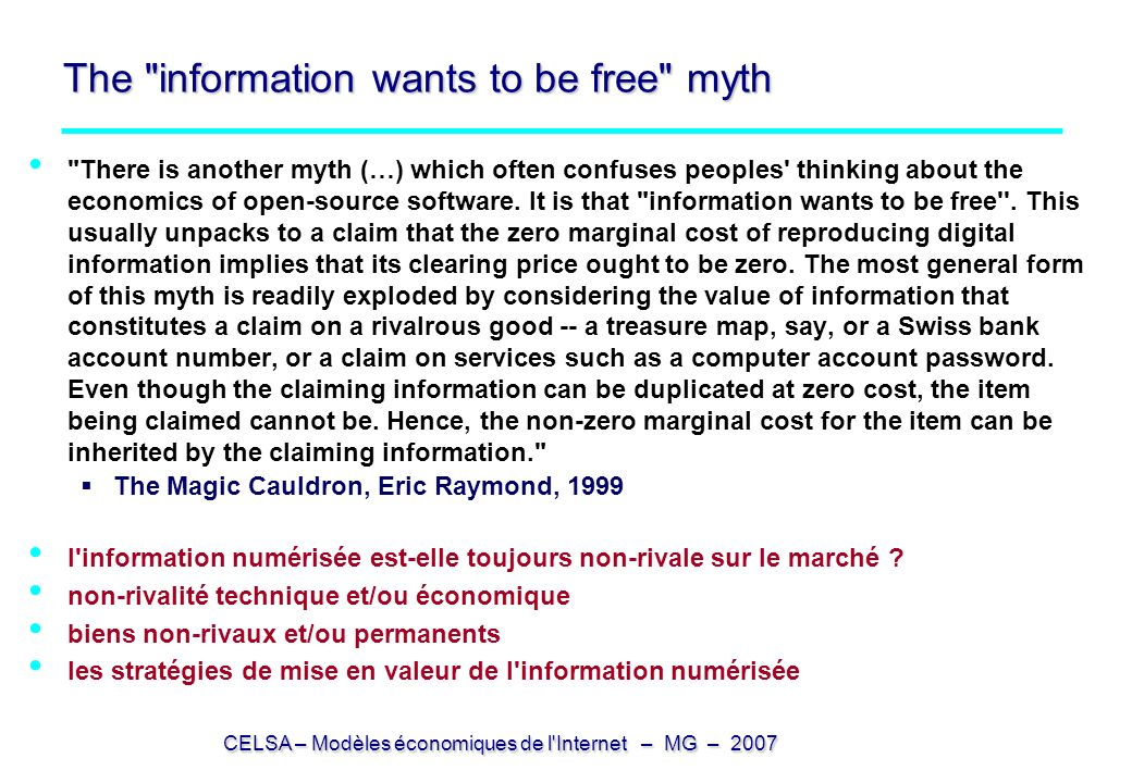 The information wants to be free myth