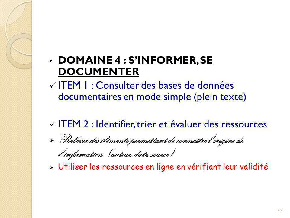 DOMAINE 4 : S'INFORMER, SE DOCUMENTER