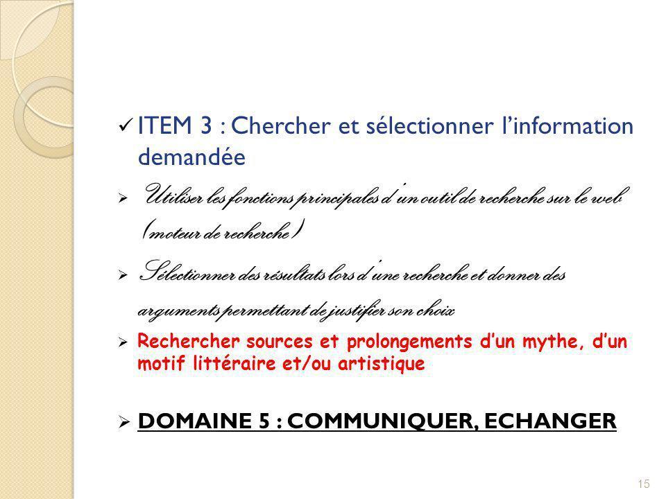 ITEM 3 : Chercher et sélectionner l'information demandée