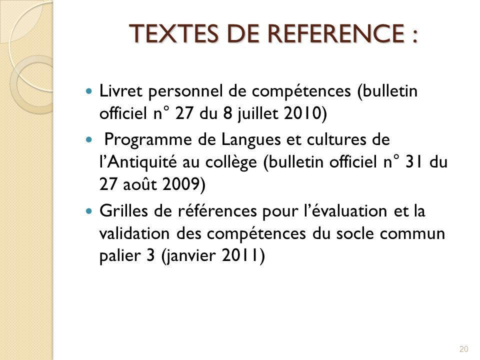 TEXTES DE REFERENCE : Livret personnel de compétences (bulletin officiel n° 27 du 8 juillet 2010)