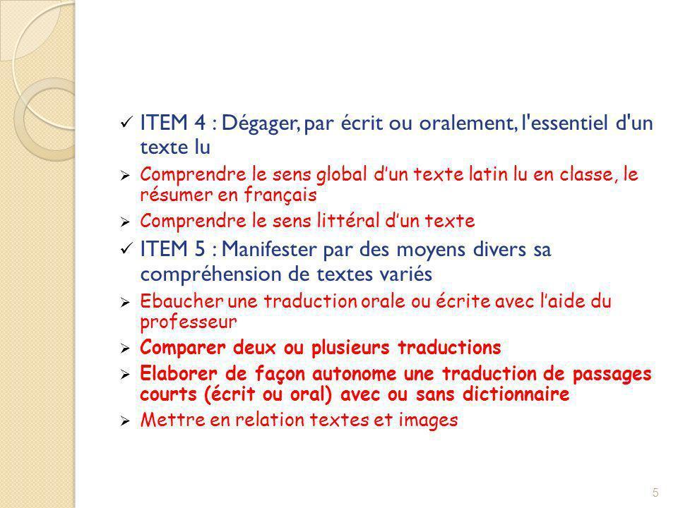 ITEM 4 : Dégager, par écrit ou oralement, l essentiel d un texte lu