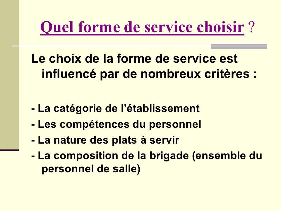Quel forme de service choisir