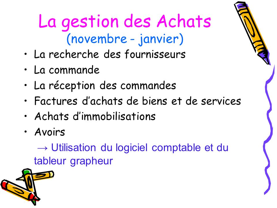 La gestion des Achats (novembre - janvier)