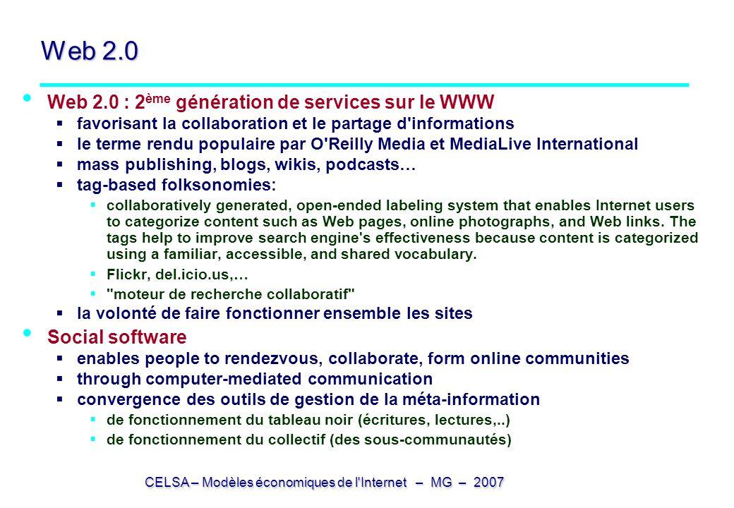 Web 2.0 Web 2.0 : 2ème génération de services sur le WWW