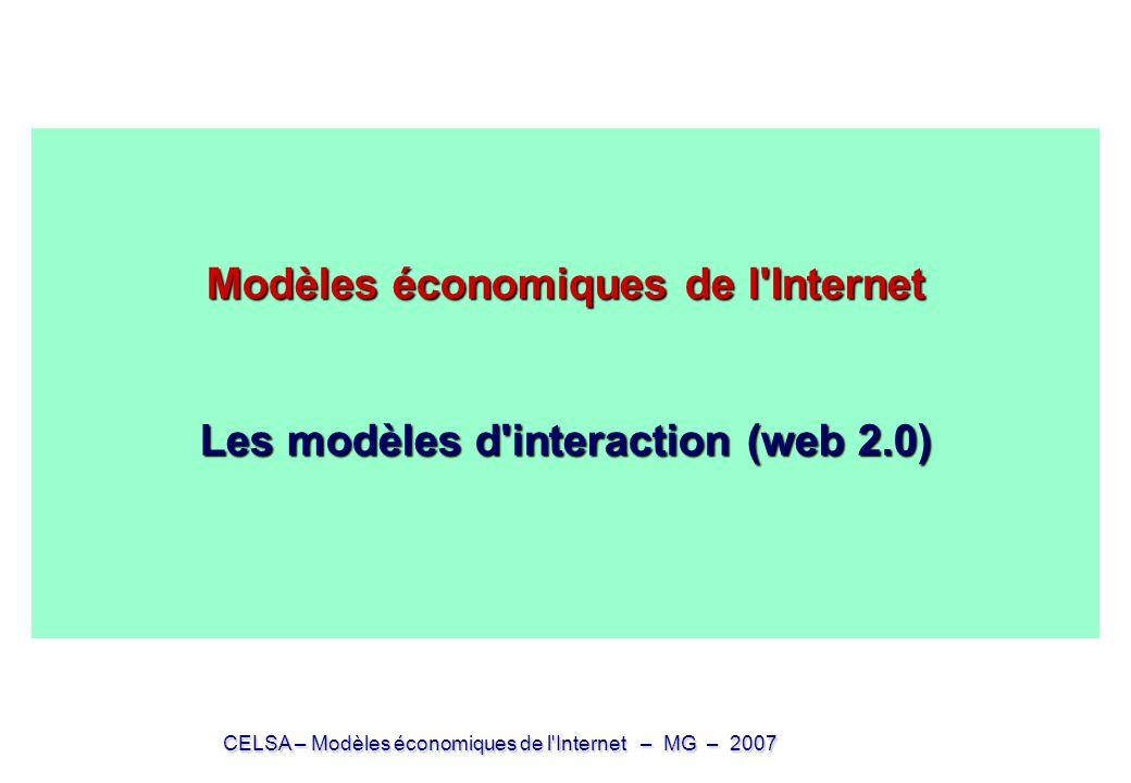 Modèles économiques de l Internet Les modèles d interaction (web 2.0)