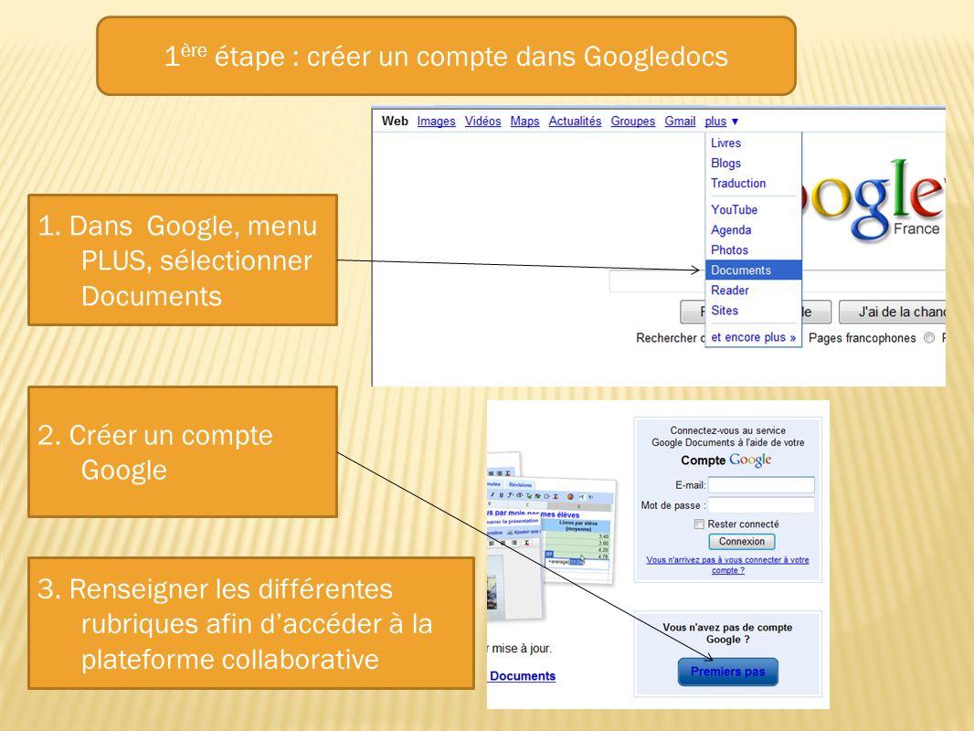 1ère étape : créer un compte dans Googledocs