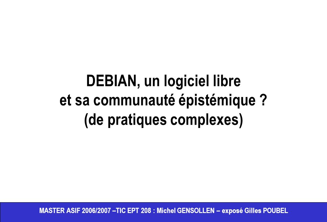 DEBIAN, un logiciel libre et sa communauté épistémique