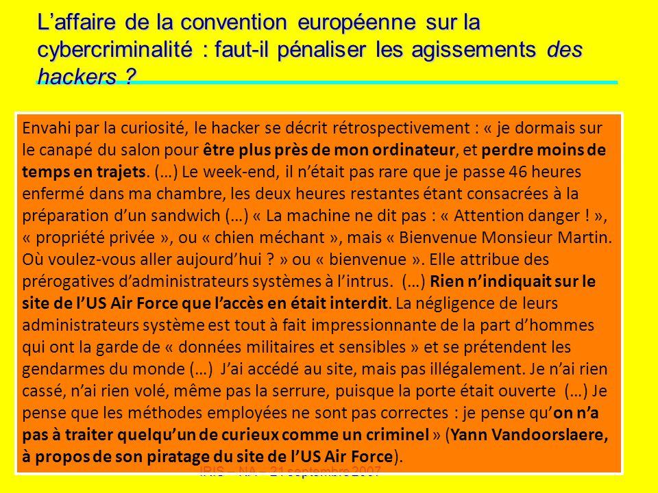 L'affaire de la convention européenne sur la cybercriminalité : faut-il pénaliser les agissements des hackers