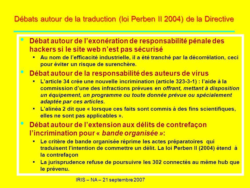 Débats autour de la traduction (loi Perben II 2004) de la Directive