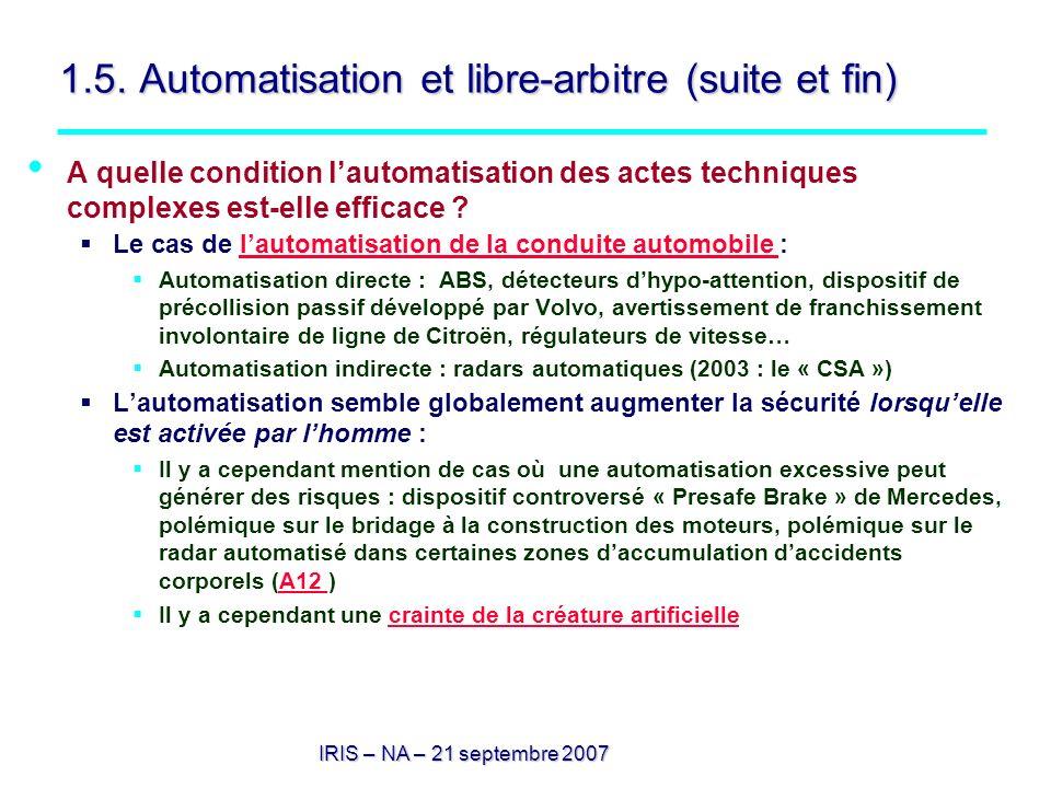 1.5. Automatisation et libre-arbitre (suite et fin)