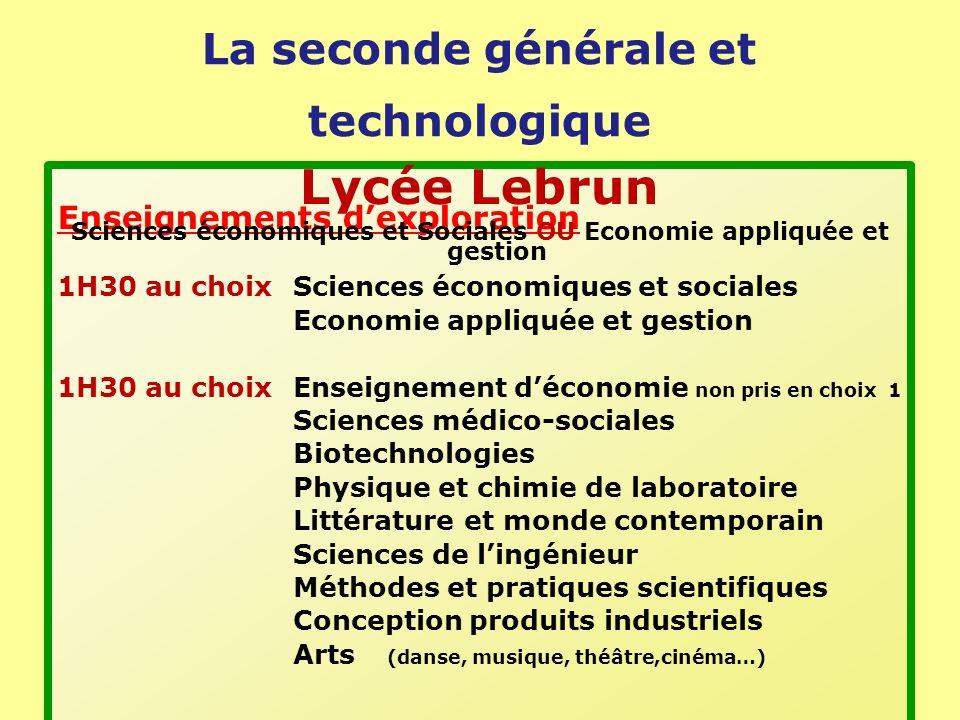 Lycée Lebrun La seconde générale et technologique