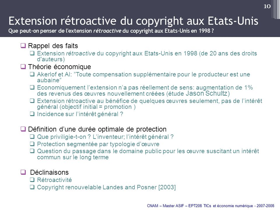 Extension rétroactive du copyright aux Etats-Unis Que peut-on penser de l extension rétroactive du copyright aux Etats-Unis en 1998