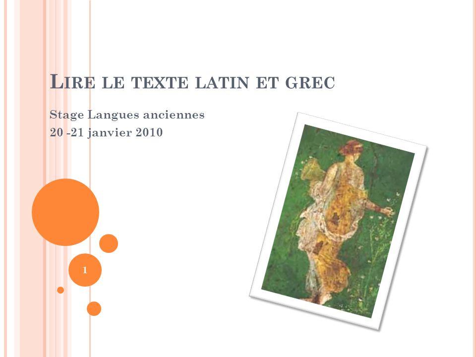 Lire le texte latin et grec